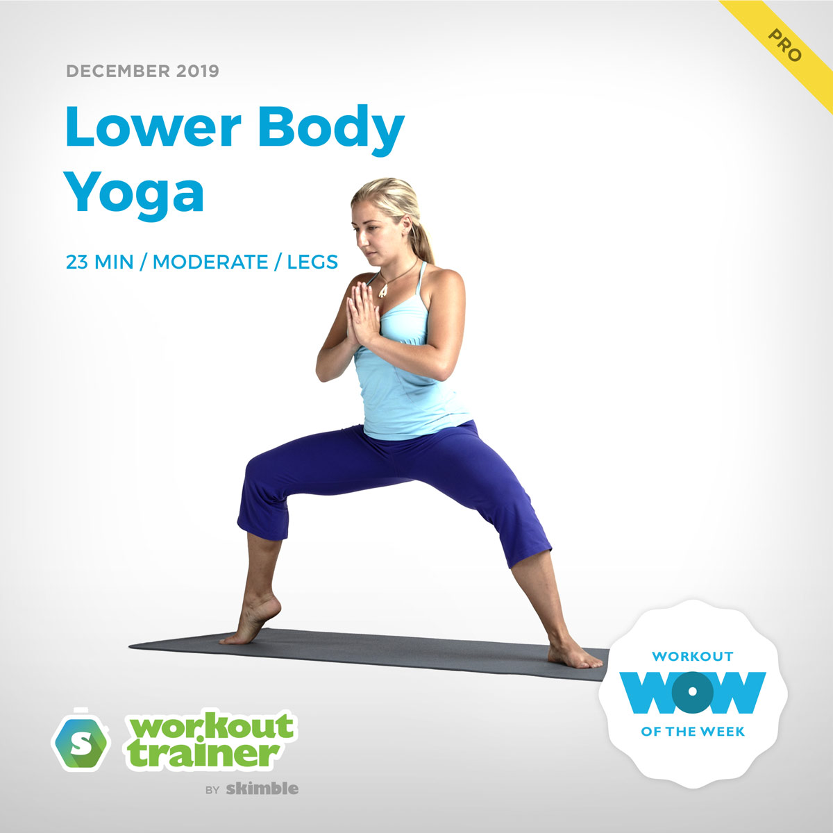 Workout Trainer by Skimble: Pro Workout of the Week: Lower Body Yoga