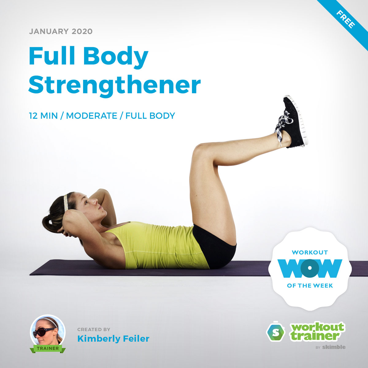 Workout Trainer by Skimble: Free Workout of the Week: Full Body Strengthener by Kimberly Feiler