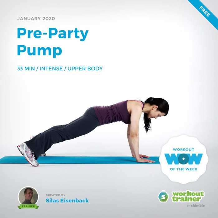 Workout Trainer by Skimble: Free Workout of the Week: Pre-Party Pump by Silas Eisenback
