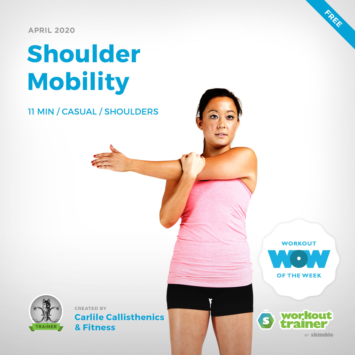 Workout Trainer by Skimble: Free Workout of the Week: Shoulder Mobility by Taylor Carlile