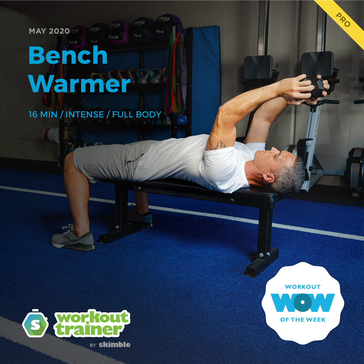 Workout Trainer by Skimble: Pro Workout of the Week: Bench Warmer