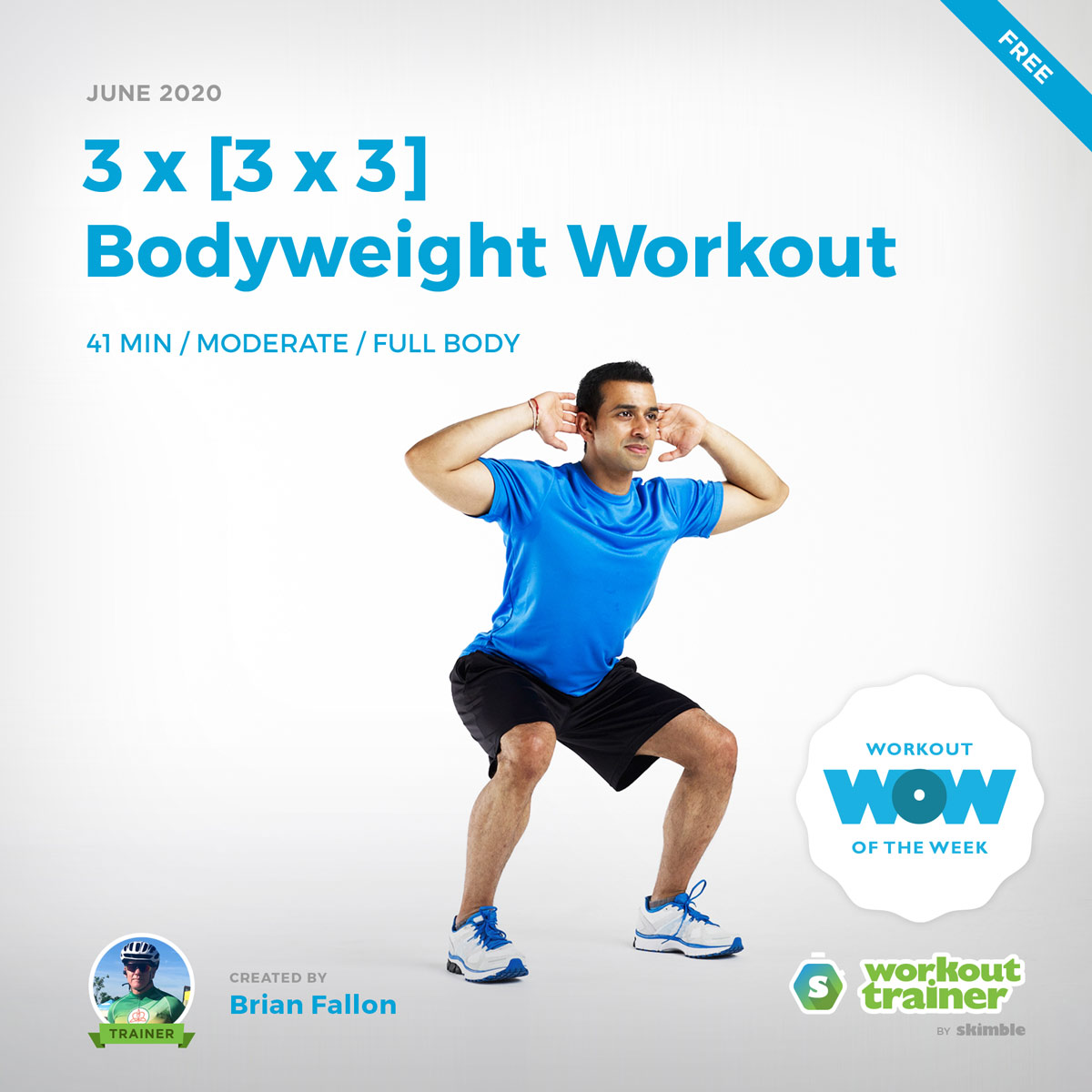Workout Trainer by Skimble: Free Workout of the Week: 3 x [3 x 3] Bodyweight Workout by Brian Fallon