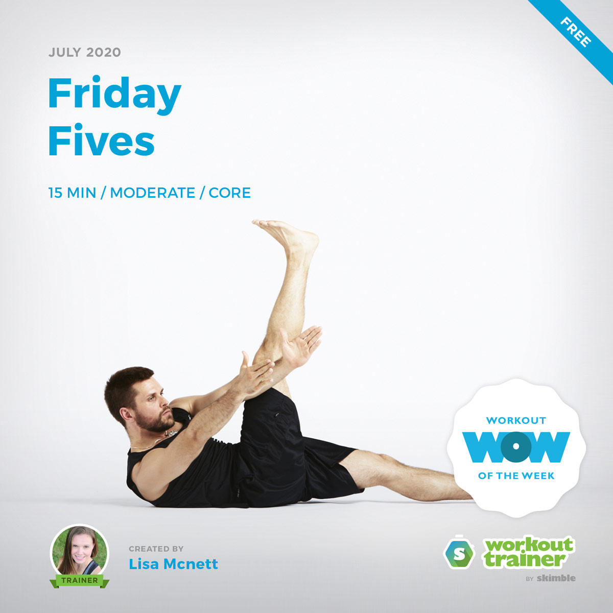 Workout Trainer by Skimble: Free Workout of the Week: Friday Fives by Lisa Mcnett