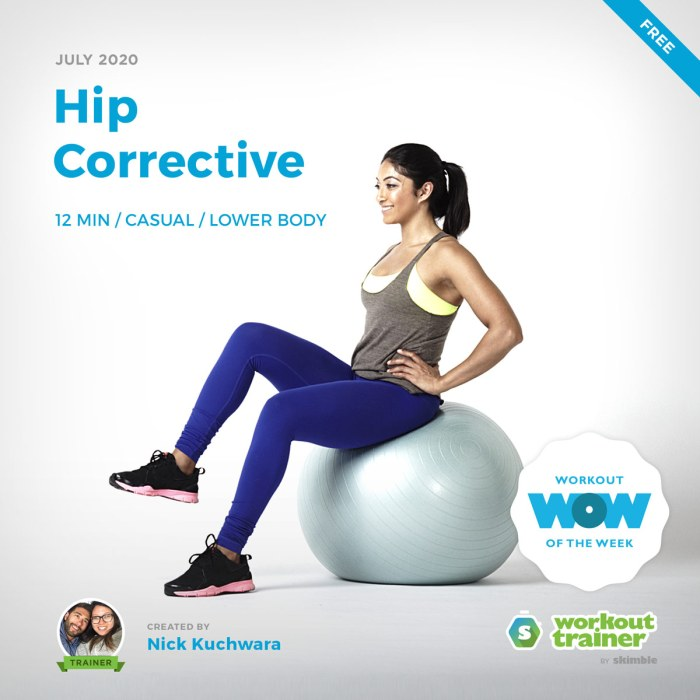 Workout Trainer by Skimble: Free Workout of the Week: Hip Corrective by Nick Kuchwara