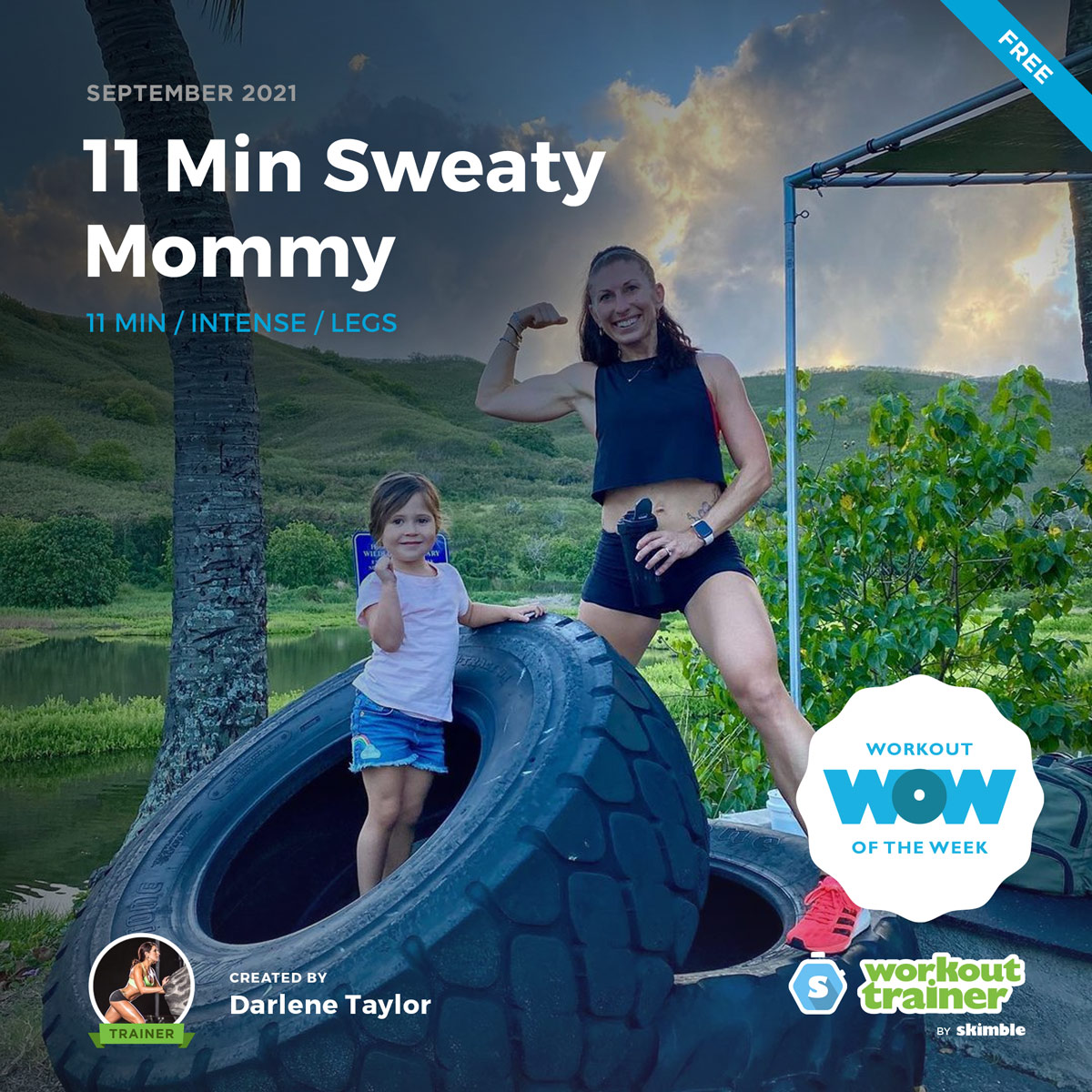 Personal Trainer Darlene Taylor in Hawaii with daughter Maui